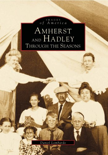Amherst and Hadley: Through the Seasons (Images of America) ()