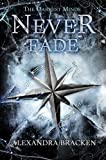 """The Darkest Minds Never Fade (Darkest Minds Novel, A)"" av Alexandra Bracken"