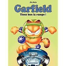 Garfield - Tome 10 - Tiens bon la rampe ! (French Edition)