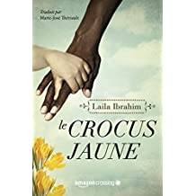 Le Crocus jaune (French Edition)