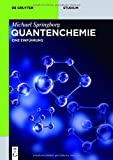 img - for Quantenchemie (De Gruyter Studium) (German Edition) book / textbook / text book