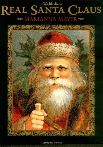 The Real Santa Claus: Legends of Saint Nicholas