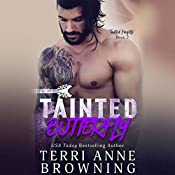 Tainted Butterfly | Terri Anne Browning