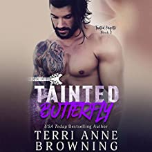 Tainted Butterfly Audiobook by Terri Anne Browning Narrated by Jillian Macie, J. F. Harding