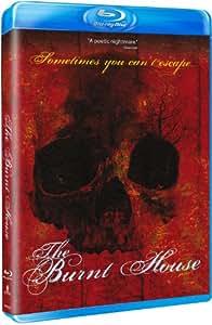 The Burnt House [Blu-ray]
