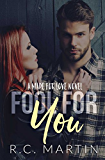 Fool For You (Made for Love Book 4)