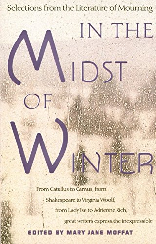 In the Midst of Winter: Selections from the Literature of Mourning by Vintage
