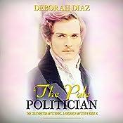 The Pale Politician: The Southerton Mysteries, Book 4 | Deborah Diaz