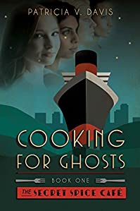 Cooking For Ghosts by Patricia V. Davis ebook deal