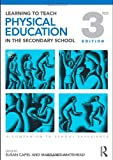 img - for Learning to Teach Physical Education in the Secondary School: A Companion to School Experience (Learning to Teach Subjects in the Secondary School Series) (Volume 2) book / textbook / text book