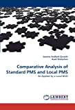 Comparative Analysis of Standard Pms and Local Pms, Jaweria Andleeb Qureshi and Asad Shahjehan, 3843366624