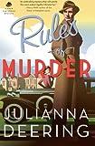 Rules of Murder, Julianna Deering, 0764210955