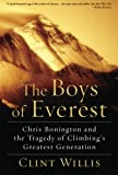 Front cover for the book The Boys of Everest: Chris Bonington and the Tragedy of Climbing's Greatest Generation by Clint Willis