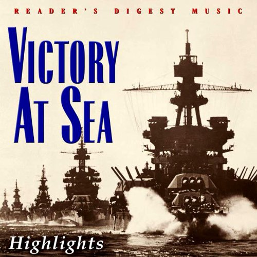 (Reader's Digest Music: Victory At Sea (Highlights))