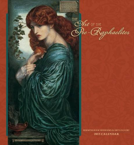 Cheap  The Art of the Pre-Raphaelites 2013 Calendar