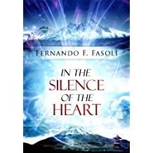 In the Silence of the Heart (English Edition)