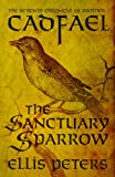 The Sanctuary Sparrow by Ellis Peters front cover