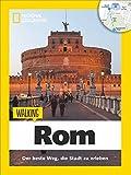 Rom zu Fuß: Streifzüge Rom – Mit detaillierten Karten die Stadt zu Fuß entdecken. Der Reiseführer von National Geographic mit Insidertipps, Stadtspaziergängen und Touren für Kinder.