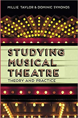 Studying Musical Theatre: Theory and Practice: Amazon co uk