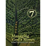 Managing God's Money: 7 Branches Workbook: Becoming A Good Manager Of God's Resources