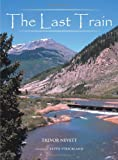 The Last Train, Trevor Nevett, 1467897825