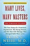 Many Lives, Many Masters: The True Story of a