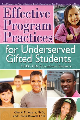 Effective Program Practices for Underserved Gifted Students: A CEC-TAG Educational (Philosophy Tags)