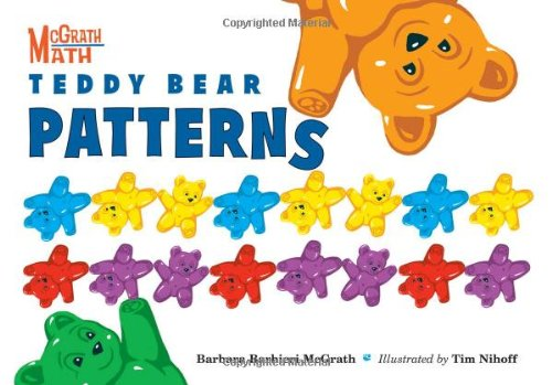 Teddy Bear Patterns (McGrath Math)