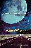 Amnesia Moon, Jonathan Lethem, 015603154X