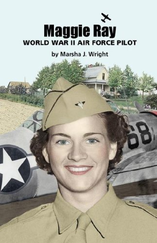 Maggie Ray; World War II Air Force - Ray Ww