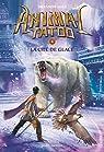 Animal Tatoo, tome 4 : La cité de glace par Hale