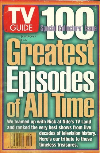 SPECIAL COLLECTORS' ISSUE: 100 Greatest Episodes of All Time, Jane Fonda Summer Vegetables Recipe - June 28-July 4, 1997 TV Guide Magazine (Tv Guides 100 Greatest Episodes Of All Time)