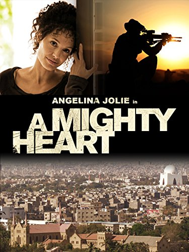 - A Mighty Heart