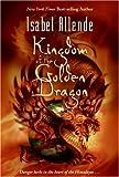 Kingdom of the Golden Dragon, Isabel Allende, 0060589442