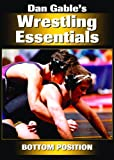 Dan Gables Wrestling Essentials: Bottom Position DVD