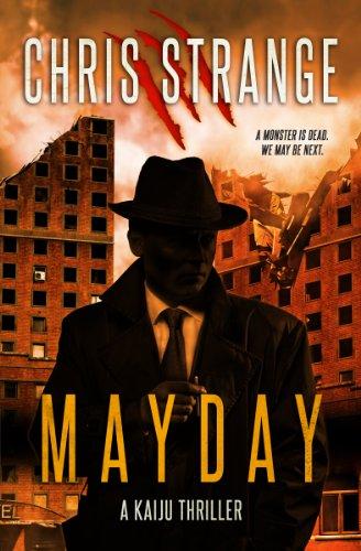 Mayday: A Kaiju Thriller