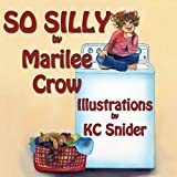 So Silly, Marilee Crow, 1616334436