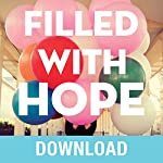 Filled with Hope: Turning Doubt and Discouragement into Confident Expectation and Daily Amazement   Joyce Meyer