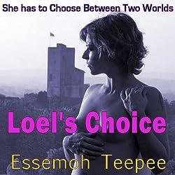 Loel's Choice
