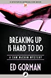 Front cover for the book Breaking Up Is Hard to Do by Ed Gorman