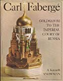 Front cover for the book Carl Faberge: Goldsmith to the Imperial Court of Russia by A. Kenneth Snowman