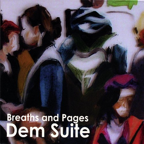 Dem Suite - Breaths And Pages