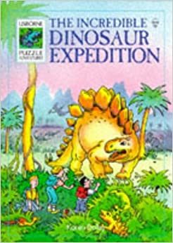 Book The Incredible Dinosaur Expedition (Usborne Puzzle Adventures) by Karen Dolby (31-Dec-1995)