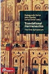 Translational Hermeneutics: The First Symposium (Translation Studies) (English and German Edition) Paperback
