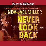 Never Look Back   Linda Lael Miller