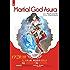 Martial God Asura: Volume 1: 修罗武神