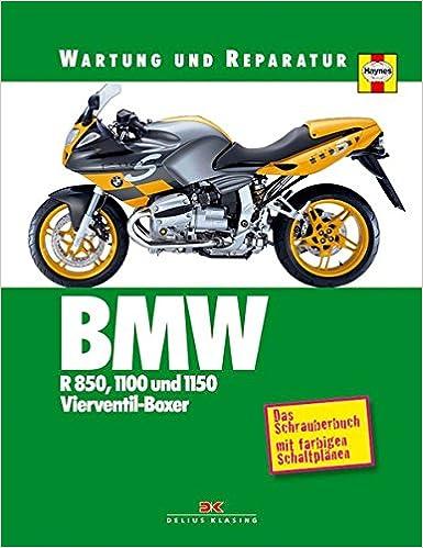 BMW R 850, 1100 und 1150: Vierventil-Boxer Wartung und Reparatur ...