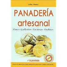 Panaderia artesanal. Panes, galletitas, facturas, budines (Spanish Edition)