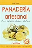 Panaderia artesanal. Panes, galletitas, facturas, budines (Spanish Edition)