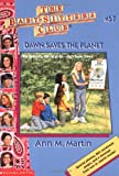 Dawn Saves the Planet, Ann M. Martin, 0590925830